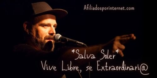 La Poesía es un Campo de Libertad para lo Extraordinario | Salva Soler - Afiliados por Internet